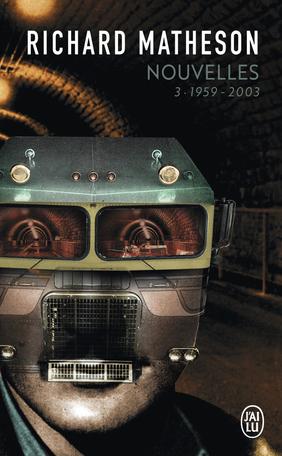 Nouvelles - Tome 3 - L'intégrale - 1959-2003