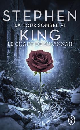 La Tour Sombre - Tome 6 - Le Chant de Susannah