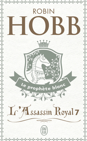 L'Assassin royal - Tome 7 - Le prophète blanc