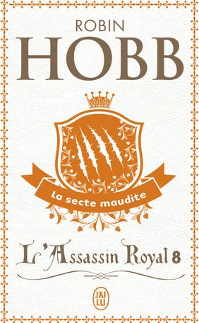 L'Assassin royal - Tome 8 - La secte maudite