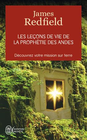 Les leçons de la prophétie des andes
