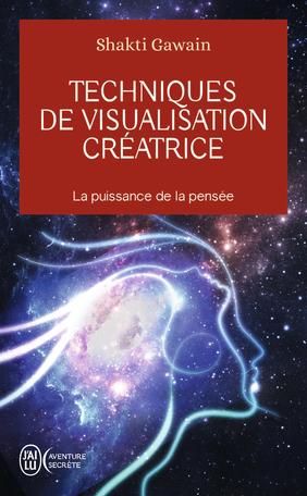 Techniques de visualisation créatrice - La puissance de la pensée