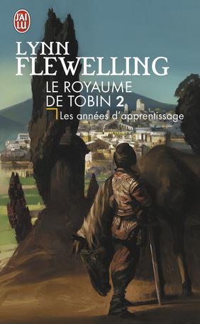 Le royaume de Tobin - Tome 2 - Les années d'apprentissage