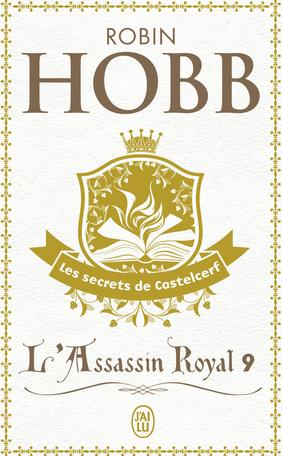 L'Assassin royal - Tome 9 - Les secrets de Castelcerf
