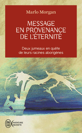 Message en provenance de l'éternité