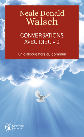 Conversations avec Dieu - 2
