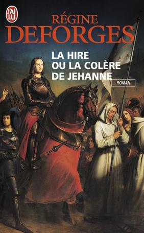 La Hire ou la colère de Jehanne