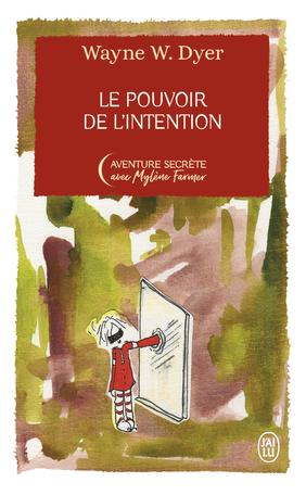 Le pouvoir de l'intention - Édition Collector