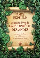 Le grand livre de la prophétie des Andes