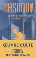Le cycle des robots - Tome 1 - Les robots