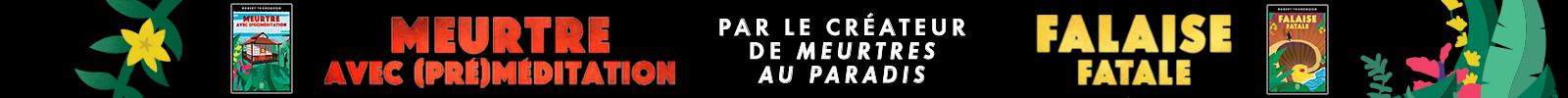 Mai 2021 - Meurtre avec preméditation & falaise fatale